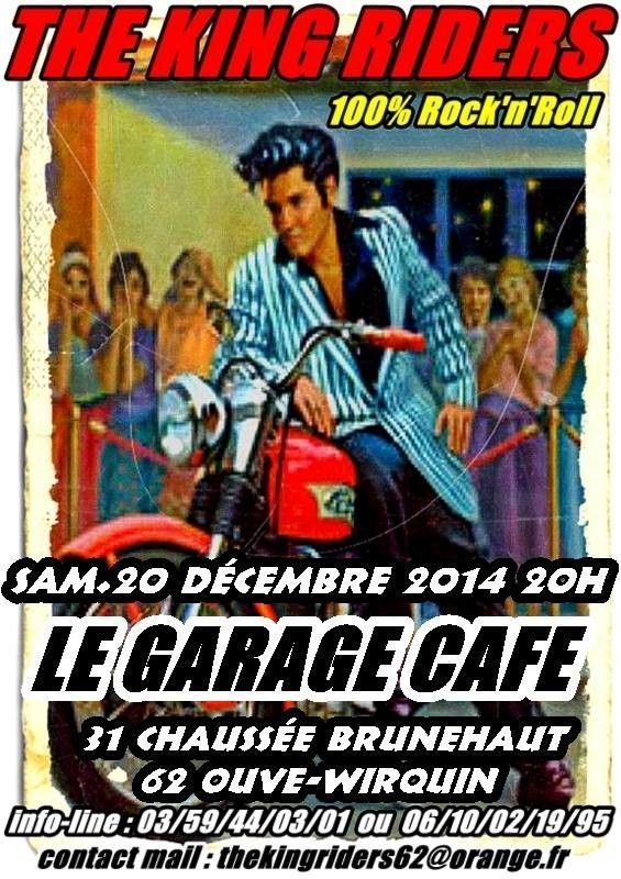 The King Riders au Garage Café