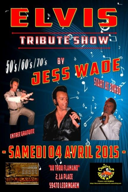 - samedi 4 avril 2015 - tribute elvis by jess wade -